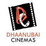 dhaanubai cinemas